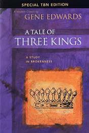 A TALE OF THREE KINGS - GENE EDWARDS