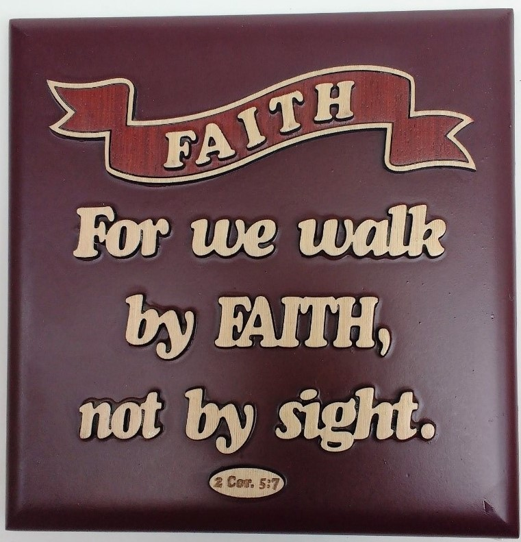 FOR WE WALK BY FAITH