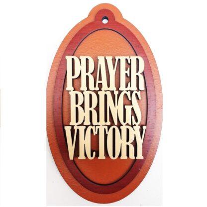 PRAYER BRINGS VICTORY