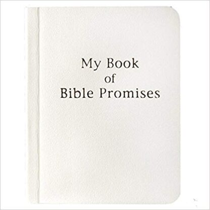 MY BOOK OF BIBLE PROMISES - WHITE