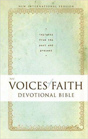 NIV Voices of Faith Devotional Bible: Insights from the Past and Present Hardcover – Special Edition, March 24, 2012