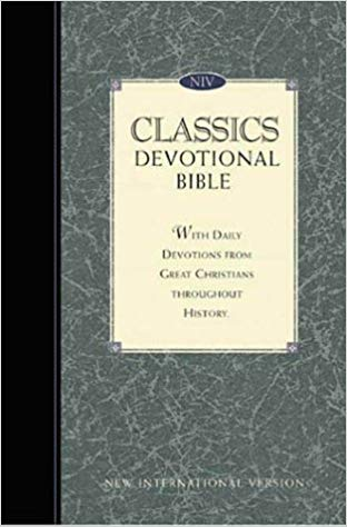 NIV classics devotional Bibl With daily readings from men and women whose faith influenced the world New International version Hardcover – 1996