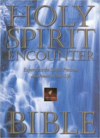 New Living Holy Spirit Encounter Bible Experience the Spirit's Presence and Power in Your Life Hardcover – October 1, 1997