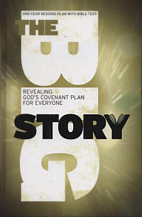 The Big Story Revealing God's Covenant Plan for Everyone – One Year Reading Plan with Bible Text