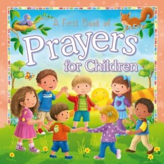 A First Book of Prayers for Children Board book
