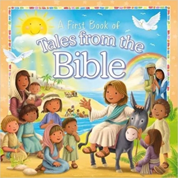 A First Book of Tales from the Bible Board book
