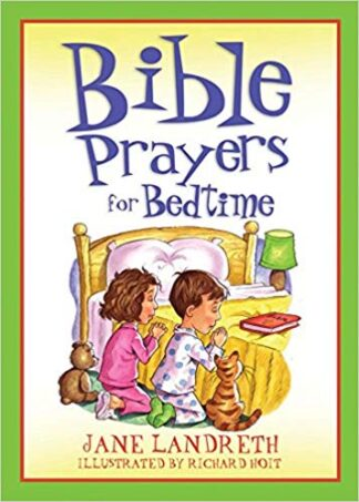 Bible Prayers for Bedtime (Bedtime Bible Stories) Paperback – September 1, 2008