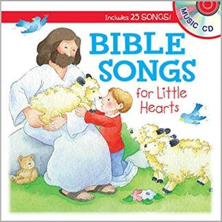 Bible Songs for Little Hearts (Let's Share a Story) Board book – February 1, 2017