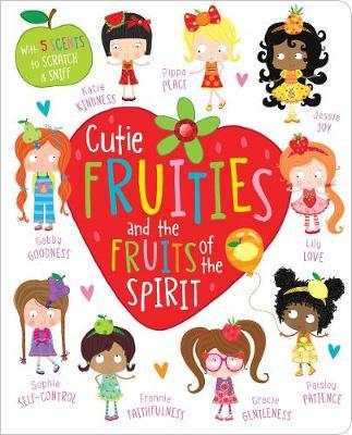 Cutie Fruities and the Fruit of the Spirit