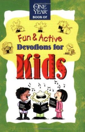 Fun and Active Devotions For Kids (One Year Series)