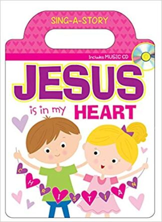 Jesus Is in My Heart Sing-a-Story Book (Let's Share a Story) Hardcover – February 1, 2018