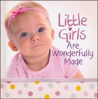 Little Girls Are Wonderfully Made