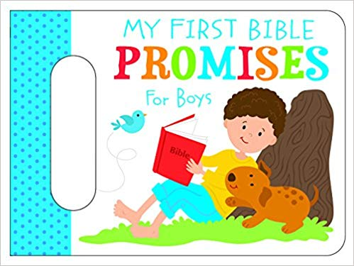 My First Bible Promises for Boys Board book – February 1, 2018