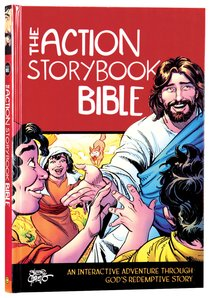 The Action Storybook Bible- An Interactive Adventure through God's Redemptive Story (Action Bible Series)