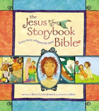 The Jesus Storybook Bible-Every Story Whispers His Name