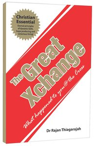 The Great Xchange By Dr Rajan Thiagarajah